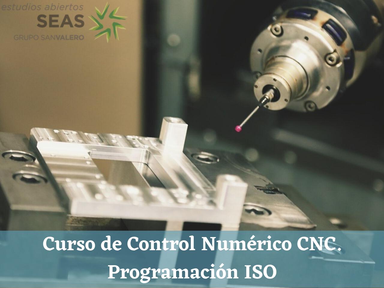 Curso de Control Numérico CNC. Programación ISO