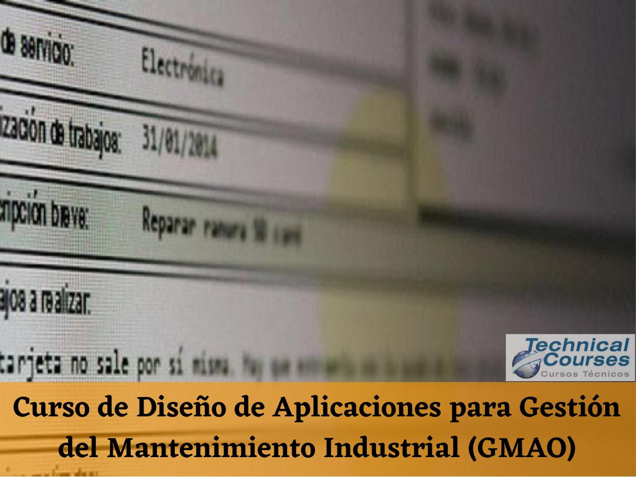Curso de Diseño de Aplicaciones para Gestión del Mantenimiento Industrial (GMAO)