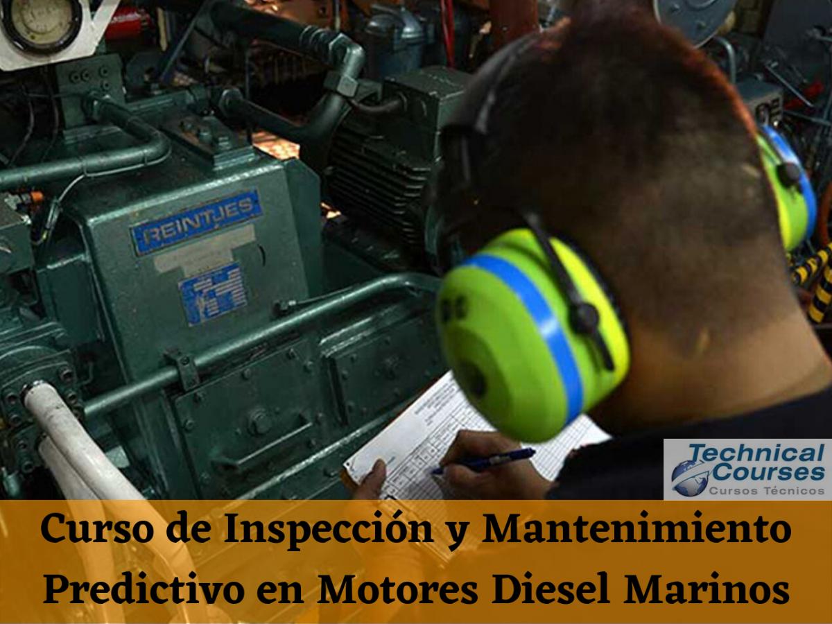 Curso de Inspección y Mantenimiento Predictivo en Motores Diesel Marinos