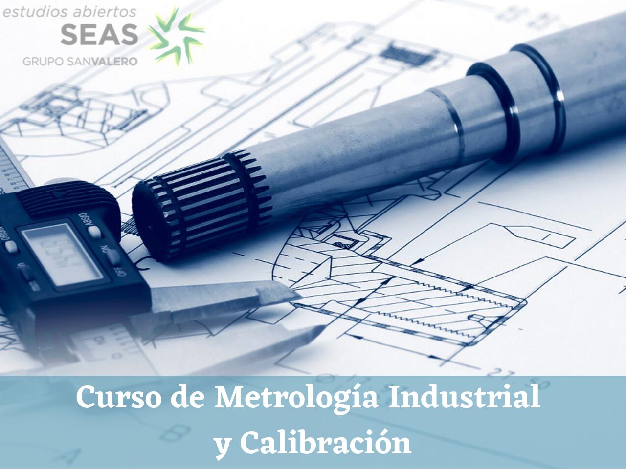 Curso de Metrología Industrial y Calibración